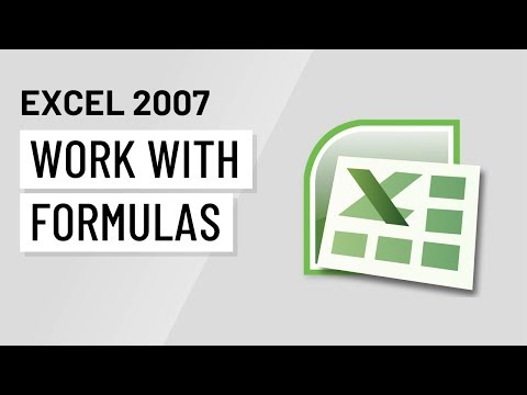 Excel 2007 Working With Formulas Youtube