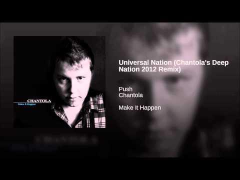 Universal Nation (Chantola's Deep Nation 2012 Remix)