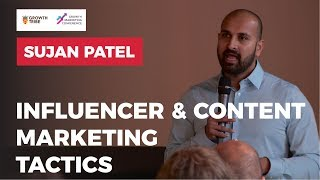 Influencer Marketing & Content Marketing Tips And Tactics by Sujan Patel