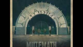 Watch Mutemath Armistice video