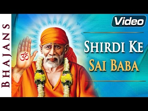 Shirdi Ke Sai Baba - Shirdiwala Devotional Songs - Hindi Devotional Songs video