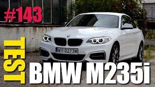 BMW M235i Coupe 3.0 326 KM xDrive - #143 Jazdy Próbne