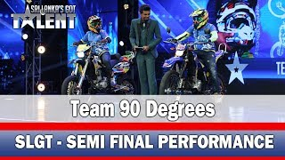 Team 90 degrees - Stunt Performance l SLGT-Semi Final Performance