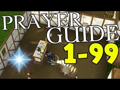 Runescape 1-99 Prayer Guide 2014 - Fast and Cheap Methods [P2P]