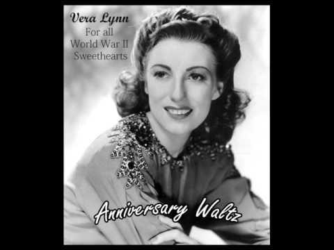 Vera Lynn - Anniversary Waltz