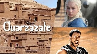 (Marrocos) Ouarzazate, a Cidade do Cinema (Morocco's Hollywood)