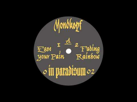 Mondkopf - Ease Your Pain