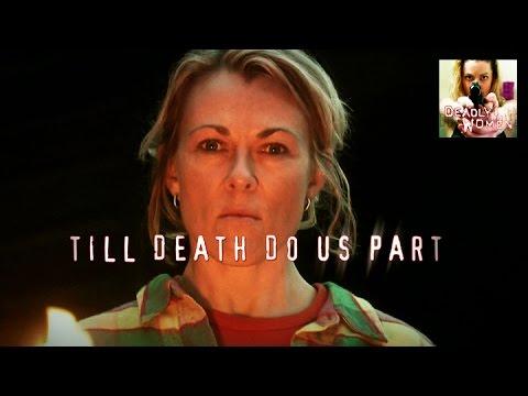 Deadly Women | Til Death Do Us Part | S4E5