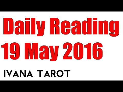 Daily Tarot Reading for 19 of May - Ivana Tarot