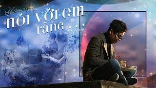 Nói Với Em Rằng... - Bùi Anh Tuấn (Official MV)