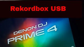 How to use Rekordbox USB on Denon DJ Prime 4
