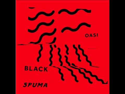 Black Spuma - Black Spuma