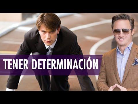 Tener Determinación /Juan Diego Gómez