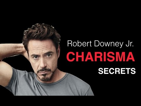 How To Be Charismatic With Women: Robert Downey Jr. Charisma Breakdown #1