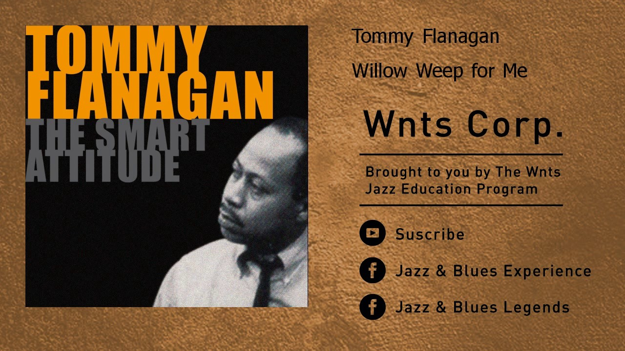 Tommy Flanagan - Willow Weep for Me