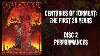 "Cannibal Corpse ""Centuries of Torment"" DVD 2 - Performances (OFFICIAL)"