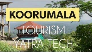 Koorumala tourism.......Yatra Tech,(കൂര മലയിലേക്ക് ഏവർക്കും സ്വാഗതം)