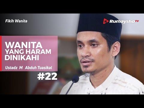 Fikih Wanita (22) - Wanita yang Haram Dinikahi - Ustadz Muhammad Abduh Tuasikal