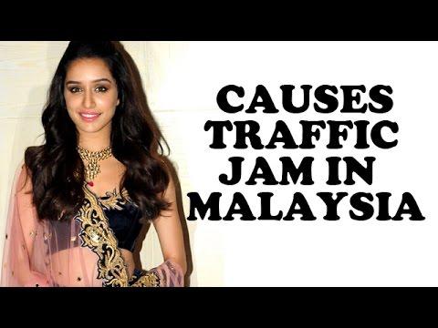 Shraddha Kapoor causes traffic jam in Malaysia | Bollywood News