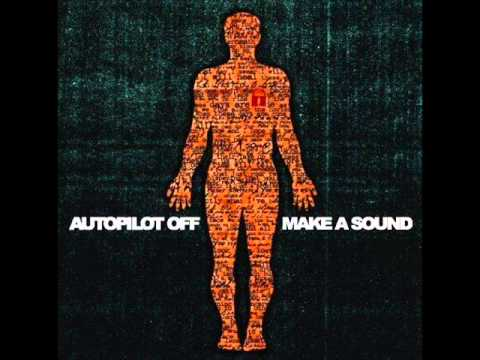 Autopilot Off - I Know Youre Waiting