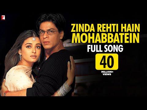 Zinda Rehti Hain Mohabbatein - Full Song - Mohabbatein