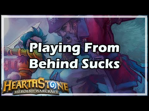 [Hearthstone] Playing From Behind Sucks