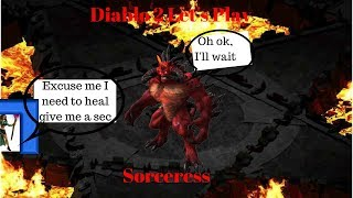 [Diablo 2 Let's Play] [Sorceress Episode 14; Deja Vu.]