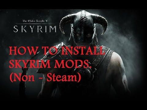 Skyrim : How to Install Mods (Non-Steam Version)