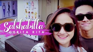 Download Lagu Salshabilla - Cerita Kita (MV) Gratis STAFABAND