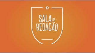 Sala de Redação | 16/07/2019