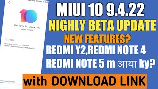 MIUI 10 9.4.22 NIGHTLY BETA UPDATE with Download Link🤐Redmi Y2,Redmi Note 5 & Redmi Note 4?