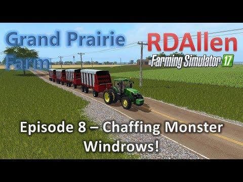Farming Simulator 17 MP Grand Prairie E8 - Chopping Massive Windrows!