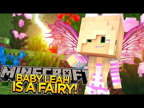 BABY LEAH IS A FAIRY!! - Minecraft - Little Donny Adventures.
