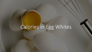 Calories in Egg Whites