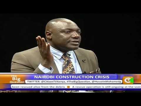 The Big Question: Nairobi construction crisis