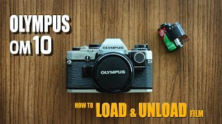 LOAD / UNLOAD film | Olympus OM10