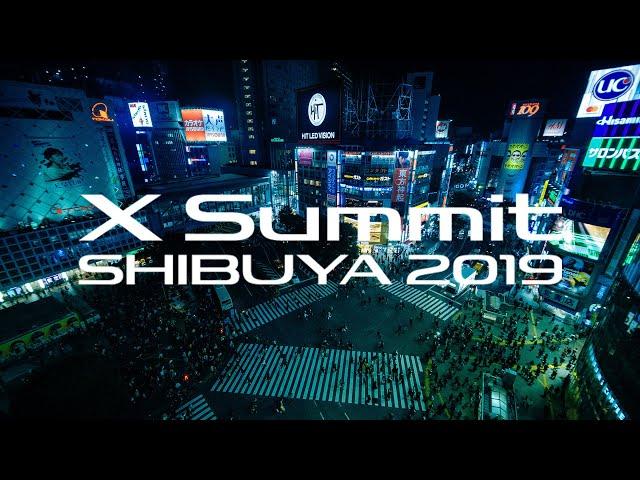 Live from Tokyo: X Summit SHIBUYA 2019 / FUJIFILM thumbnail
