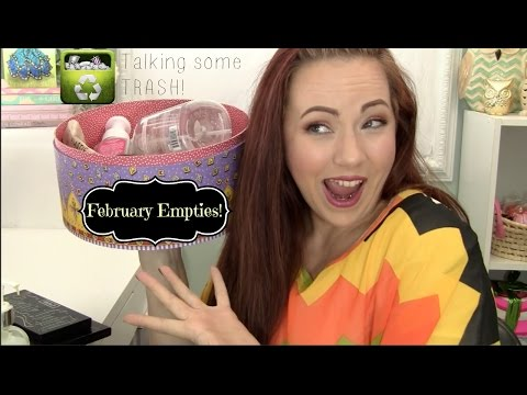 February Empties! Let's talk some TRASH!