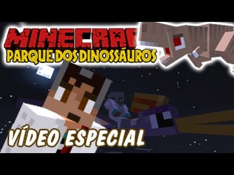 Minecraft  Parque dos Dinossauros - #9  Vídeo Especial