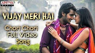 Chori Chori  Full Video Song - Vijay Meri Hai Hindi Movie - Aadi, Saanvi