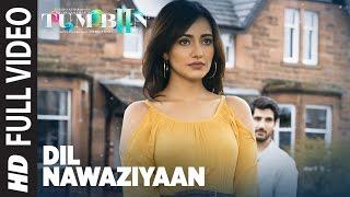 DIL NAWAZIYAAN Full Song (Video) | Arko, Payal Dev | Tum Bin 2