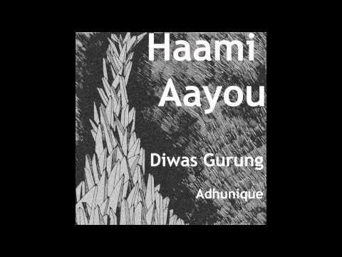 Diwas Gurung - Haami Aayou