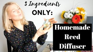 Homemade Reed Diffuser - 3 Ingredients Only