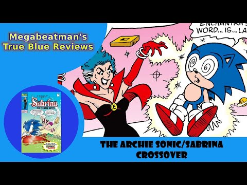 Let's Review The Sonic/Sabrina Crossover!