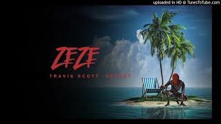 Travis Scott- ZEZE (feat. Offset) [Without Kodak Black]