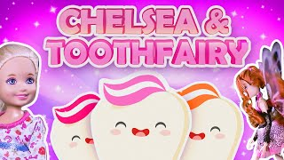 Barbie - Chelsea and the Tooth Fairy | Ep.68