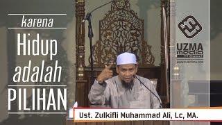download lagu Karena Hidup Adalah Pilihan #1  Ust. Zulkifli Muhammad gratis