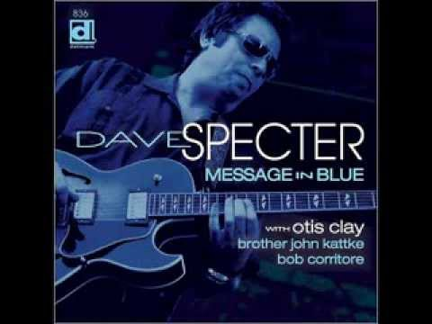 Dave Specter This Time I'm Gone For Good