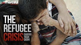 The Refugee Crisis – A WAKE UP CALL