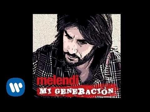 Melendi - Mi generación (Audio)